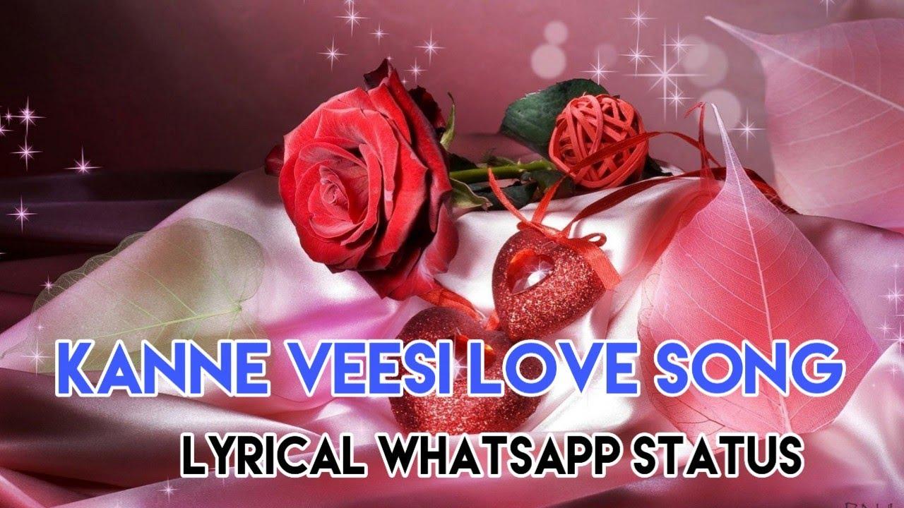 |Kannaa veesi|Kanna veesi|Lovely song ️ ️|Lyrical Whatsapp ...
