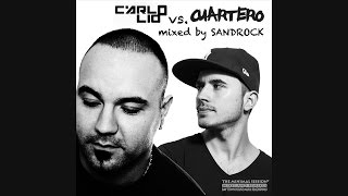Carlo Lio vs. Cuartero - mixed by Sandrock