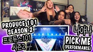 [KPOP REACTION] PRODUCE 101 SEASON 2 최초공개 - 프로듀스101 시즌2  -- PICK ME 나야나 PERFORMANCE