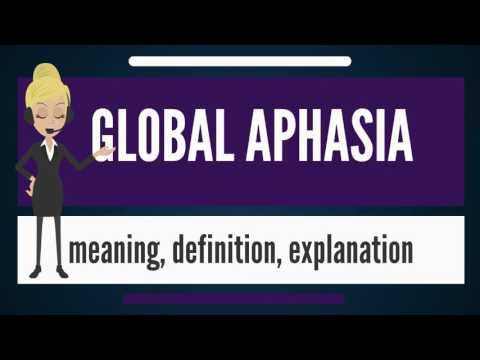 What is GLOBAL APHASIA? What does GLOBAL APHASIA mean? GLOBAL APHASIA meaning & explanation