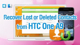 How to Recover Lost or Deleted Contacts from HTC One A9 Simply
