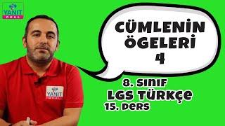 Cümlenin Ögeleri 4 | 2021 LGS Türkçe Konu Anlatımları #8trkc