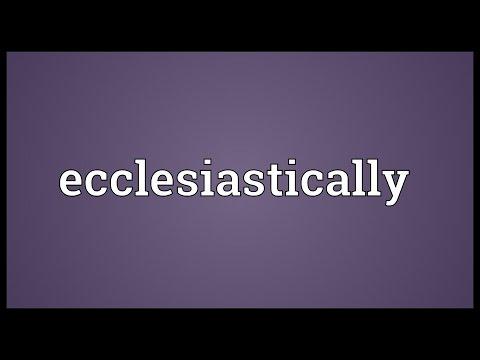 Header of ecclesiastically