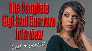The Complete Gigi Saul Guerrero Interview (all 3 parts) | Scream Queen Stream