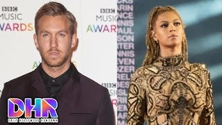 Calvin Harris Drops Taylor Swift Breakup Song - Beyonce's Tribute To Police Brutality Victims (DHR)