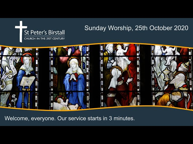 Online worship, 25th October 2020