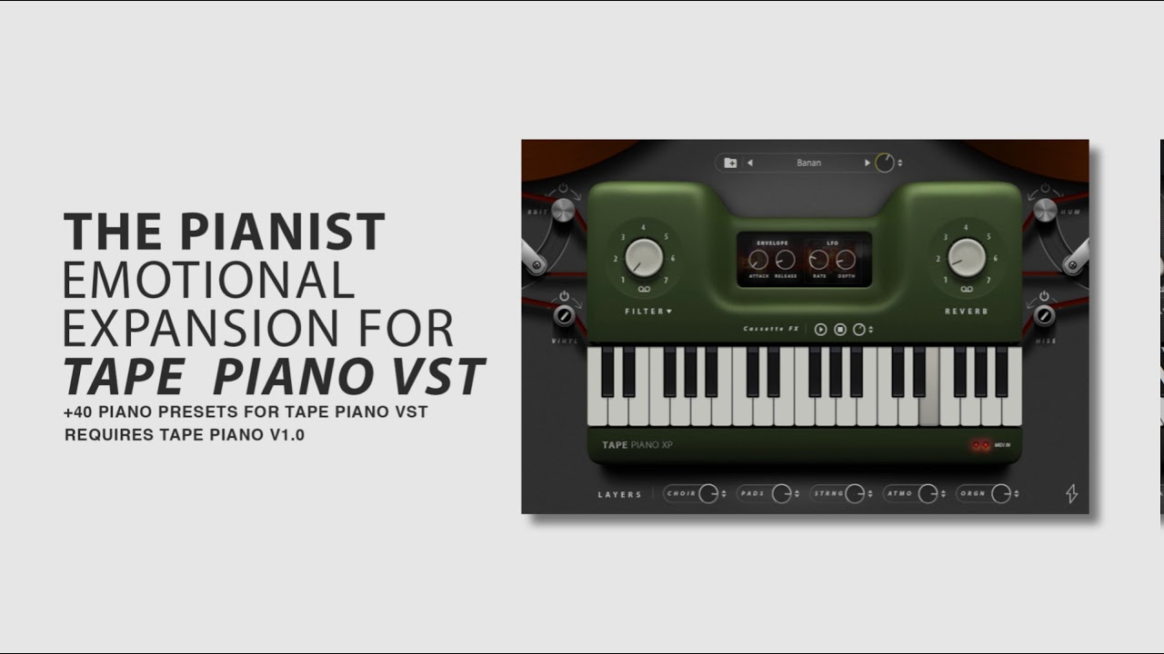 KVR: The pianist - Emotional expansion for Tape Piano VST by