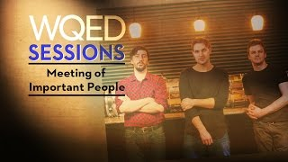wqed sessions meeting of important people