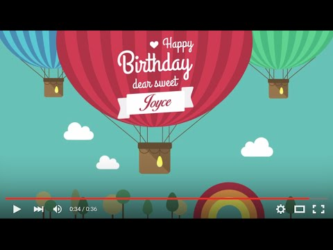 Happy Birthday Joyce Full Hd 1080p Youtube