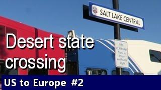 Amtrak - California Zephyr  - Salt Lake City and Glenwood Springs ✦ Episode #2
