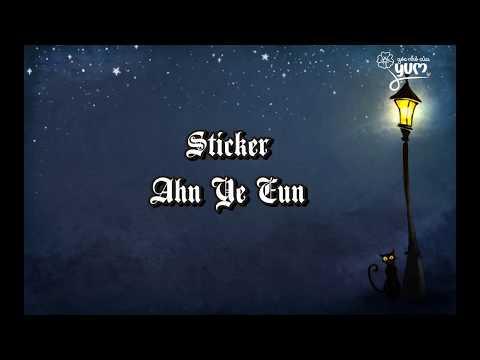 [Vietsub] Sticker - Ahn Ye Eun