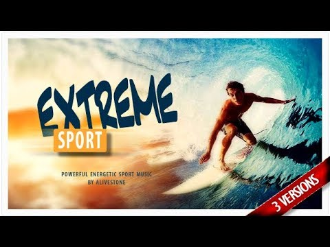 Extreme Sport Music - Royalty Free Music Licensing\Download