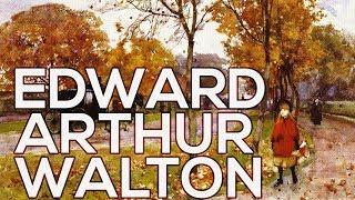 Edward Arthur Walton: A collection of 68 paintings (HD)