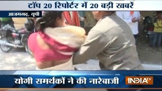 Top 20 Reporter | 25th May, 2017 ( Part 3 ) - India TV