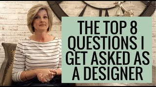 The Top 8 Questions I Get Asked As A Designer