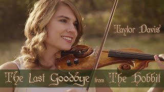 The Hobbit: The Last Goodbye -Violin - Taylor Davis