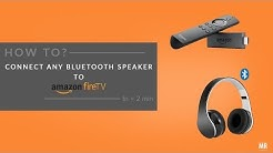 Connect any Bluetooth Speaker to Amazon Fire TV Stick