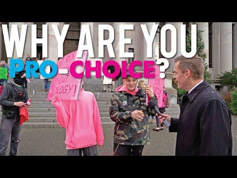 "Asking Protesters at the March for Life, ""Why Are You Pro-Choice?"""