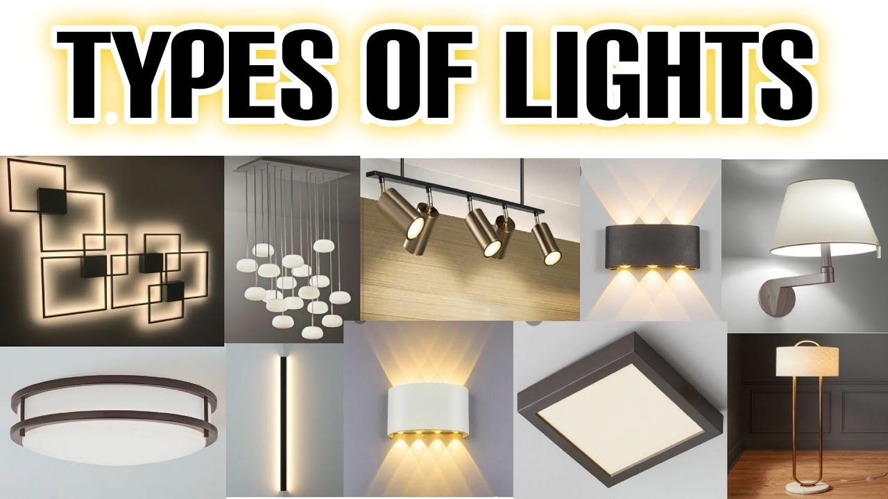 Interior Design Lighting In Interior Design Types Of Interior Lights Types Of Lights For Home Youtube