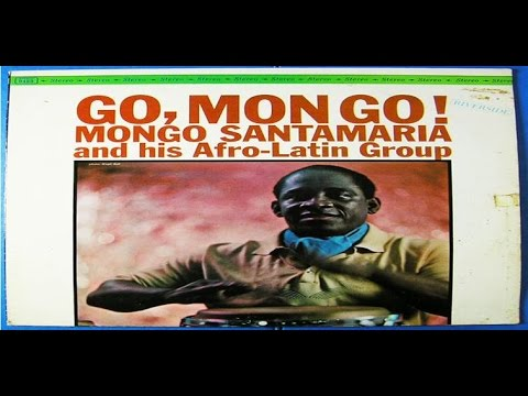 Mongo Santamaría And His Afro Latin Group - Carmela