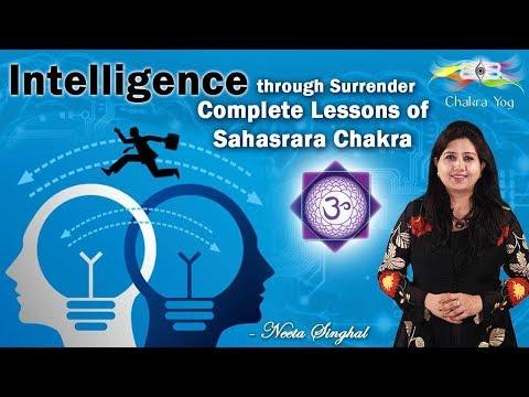 Intelligence through Surrender - Complete Lessons of Sahasrara Chakra
