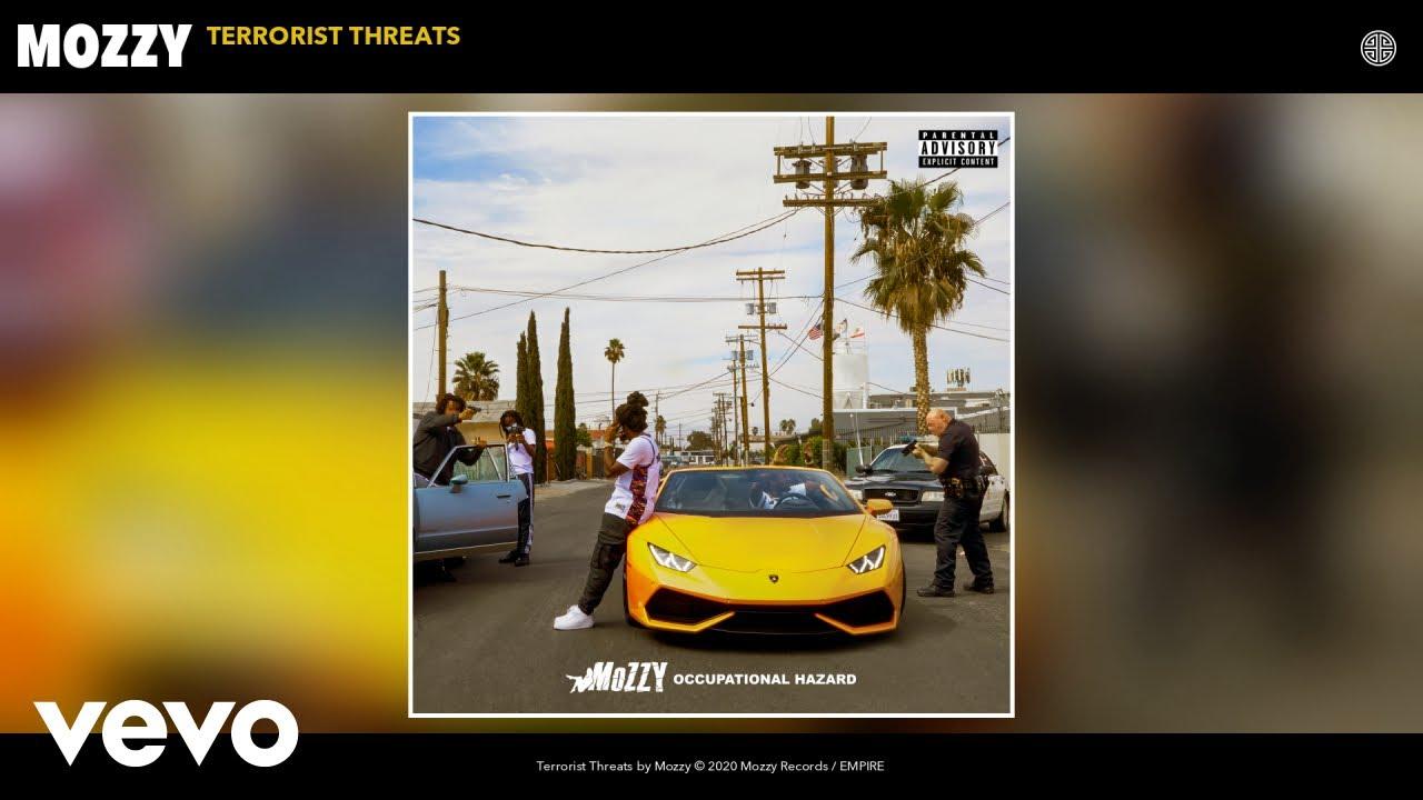 Mozzy - Terrorist Threats (Audio)