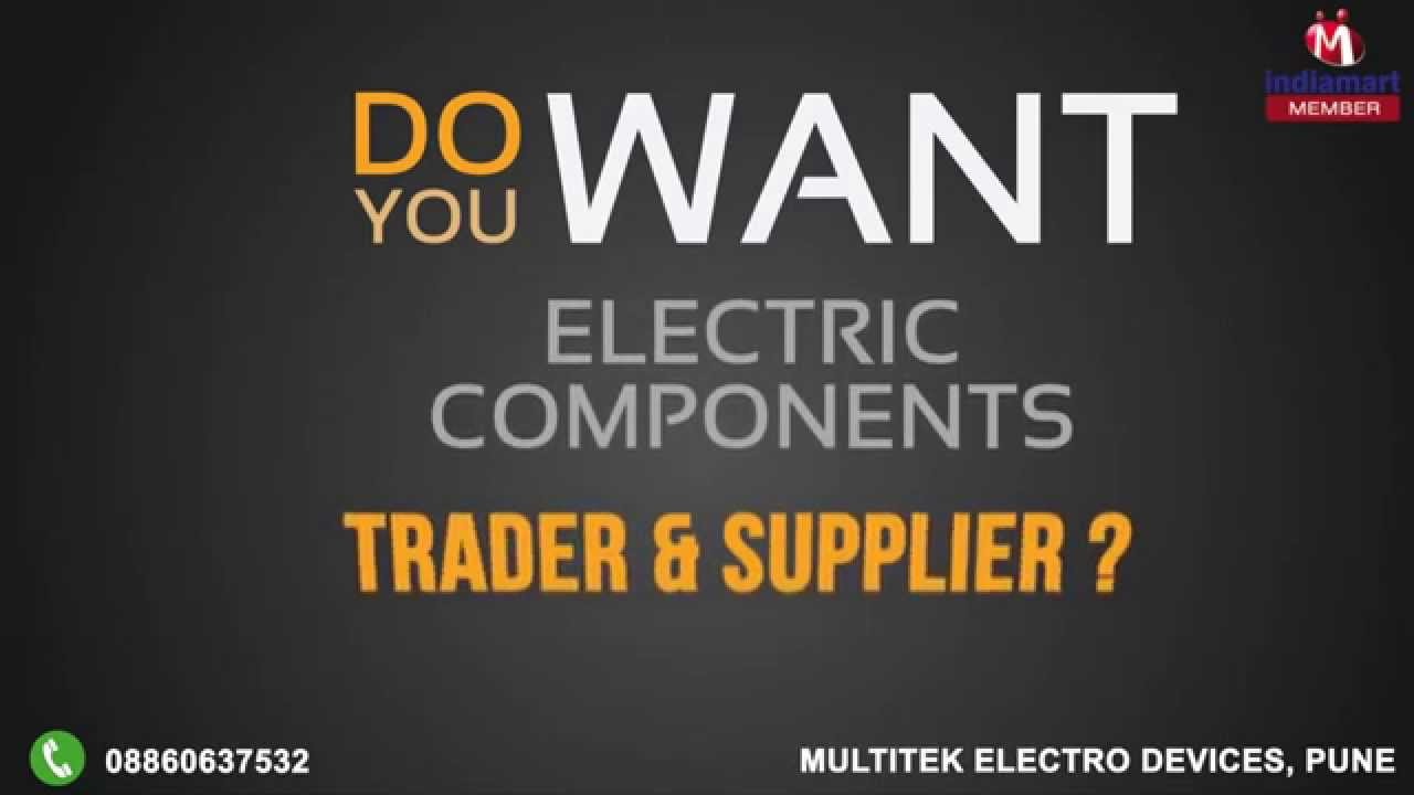 Electric Components By Multitek Electro Devices Pune Youtube Electronic Circuit Design