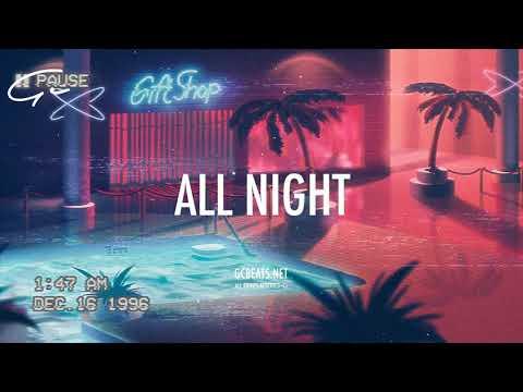 Crush x Hoody Type Beat 2018 ''ALL NIGHT''