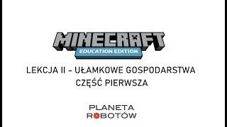 Lekcja 2 Minecraft - Ułamkowe Gospodarstwa - część pierwsza