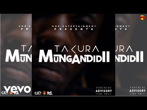 Takura - Mungandidii? (Official Audio)