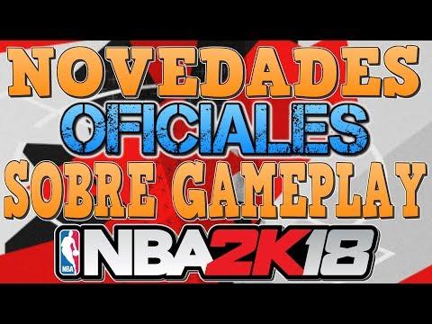 NOTICIAS 100% OFICIALES SOBRE GAMEPLAY | NBA2K18