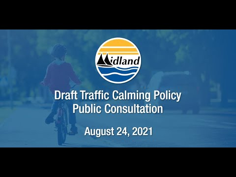 Traffic Calming Policy Public Consultation - August 24, 2021