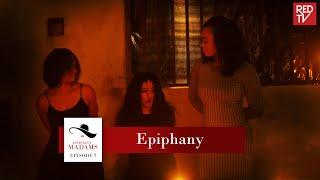 ASSISTANT MADAMS / SEASON 1 / EPISODE 7 / EPIPHANY