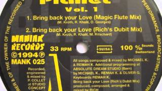 Love Planet - Bring Back Your Love (Magic Flute Mix)