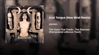 Play Acid Tongue (New Mind Remix)