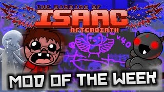 The Binding of Isaac: Afterbirth - Mod of the Week: GODMODE PERFECTED!