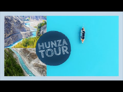 Hunza Tour Packages 2020 | Pakistan Travel Guide