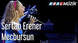 Sertab Erener - Mecbursun