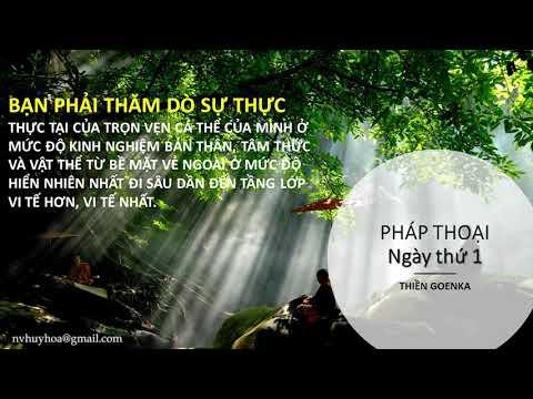 Bài Giảng Ngày 1 - Thiền Goenka (Nghệ Thuật Sống)