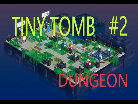 Tiny Tomb: Dungeon Explorer - 2 серия DUNGEON