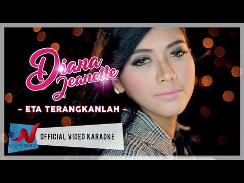 Diana Jeanette - Eta Terangkanlah (Karaoke)