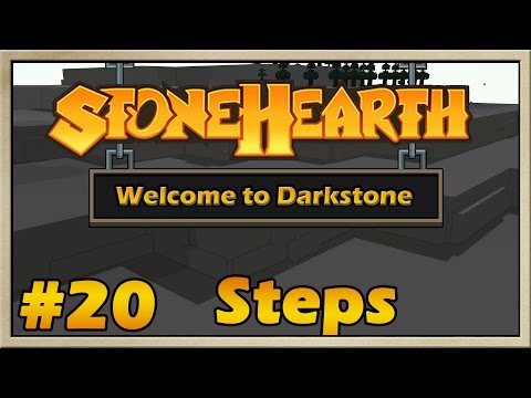 Stonehearth - [Welcome to Darkstone - Alpha 18] - [Episode 20] - Steps [60FPS]