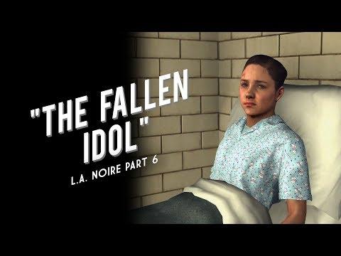 L.A. Noire Part 6: The Fallen Idol