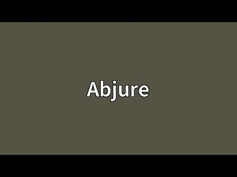 Abjure Meaning