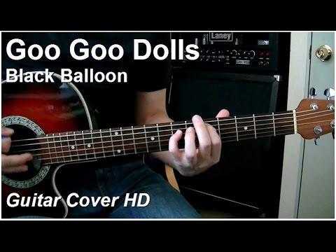 Goo Goo Dolls | Black Balloon (acoustic) | Guitar Cover HD