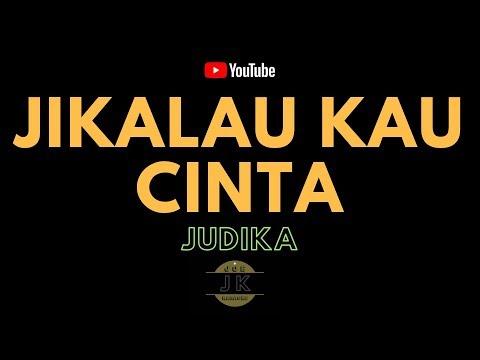 JUDIKA - JIKALAU KAU CINTA // KARAOKE POP INDONESIA TANPA VOKAL // LIRIK