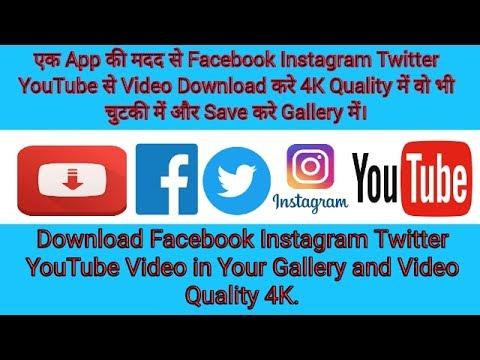 Facebook Twitter Instagram Video Download in Your Mobile Gallery