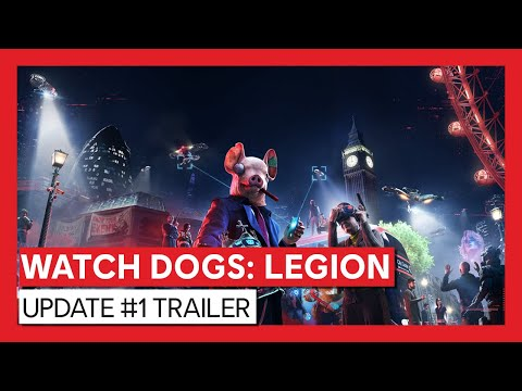 Watch Dogs: Legion – Update #1 Trailer