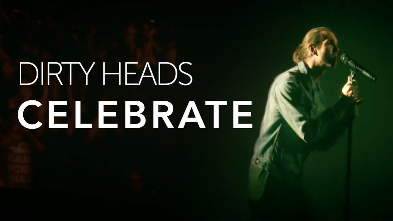 dirty-heads-celebrate-feat-the-unlikely-candidates-official-video