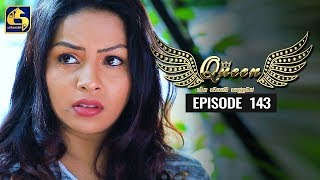 Queen Episode 143 || ''ක්වීන්'' ||  25th February 2020 Thumbnail